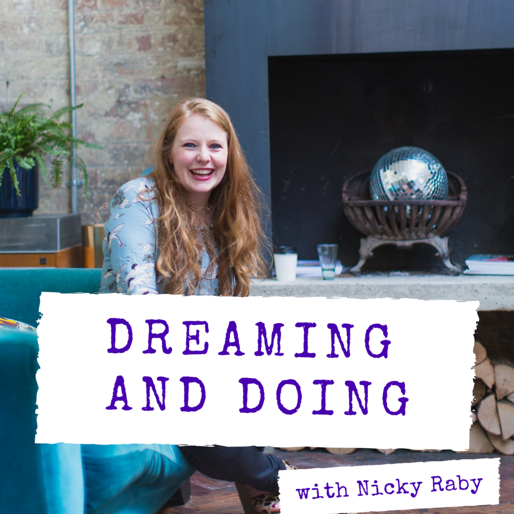 Dreaming and doing podcast