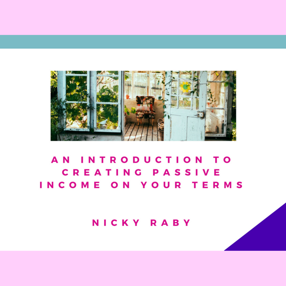 Passive Income Nicky Raby