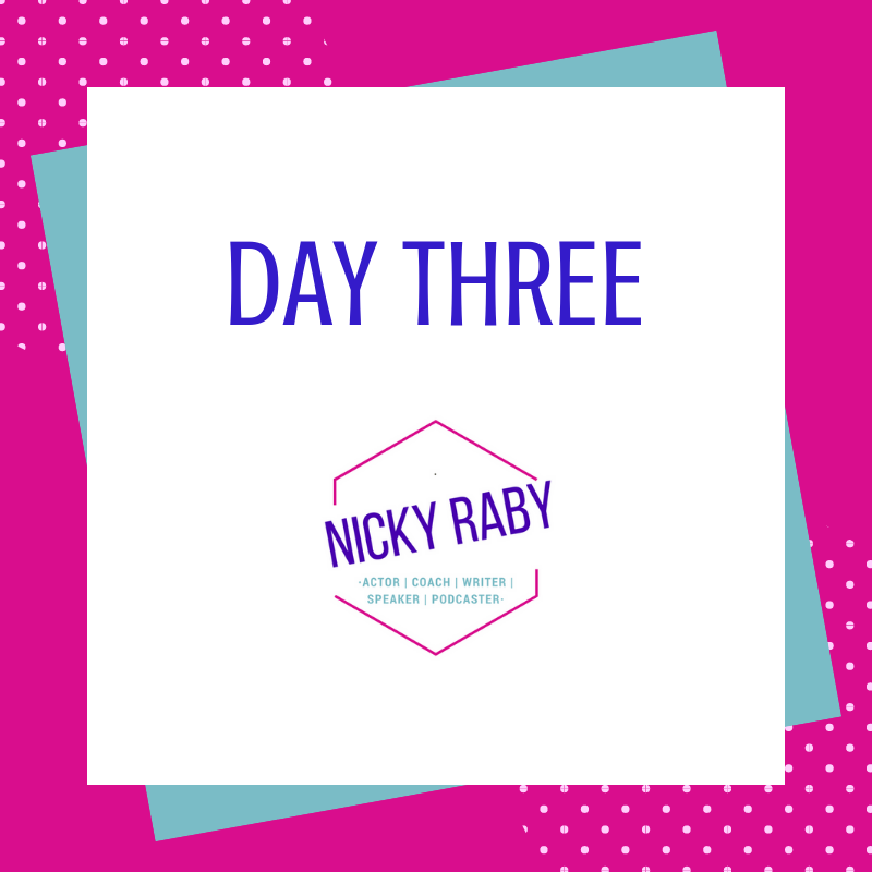 Day three Nicky raby monthly challenge
