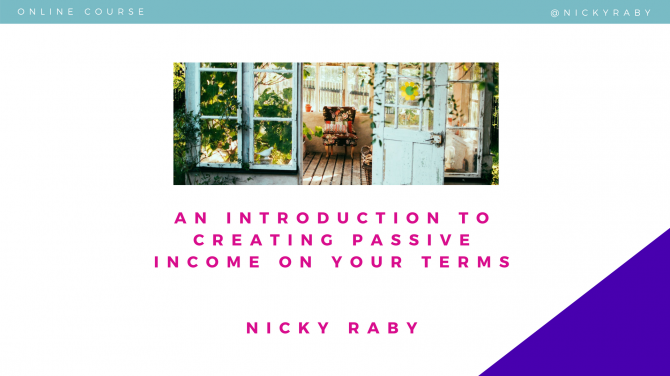 An introduction to passive income | Nicky Raby