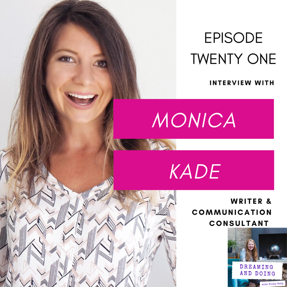 Episode Twenty One: Monica Kade