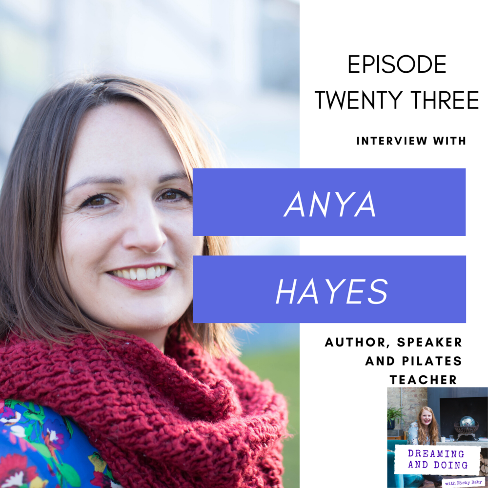 Episode Twenty Three: Anya Hayes