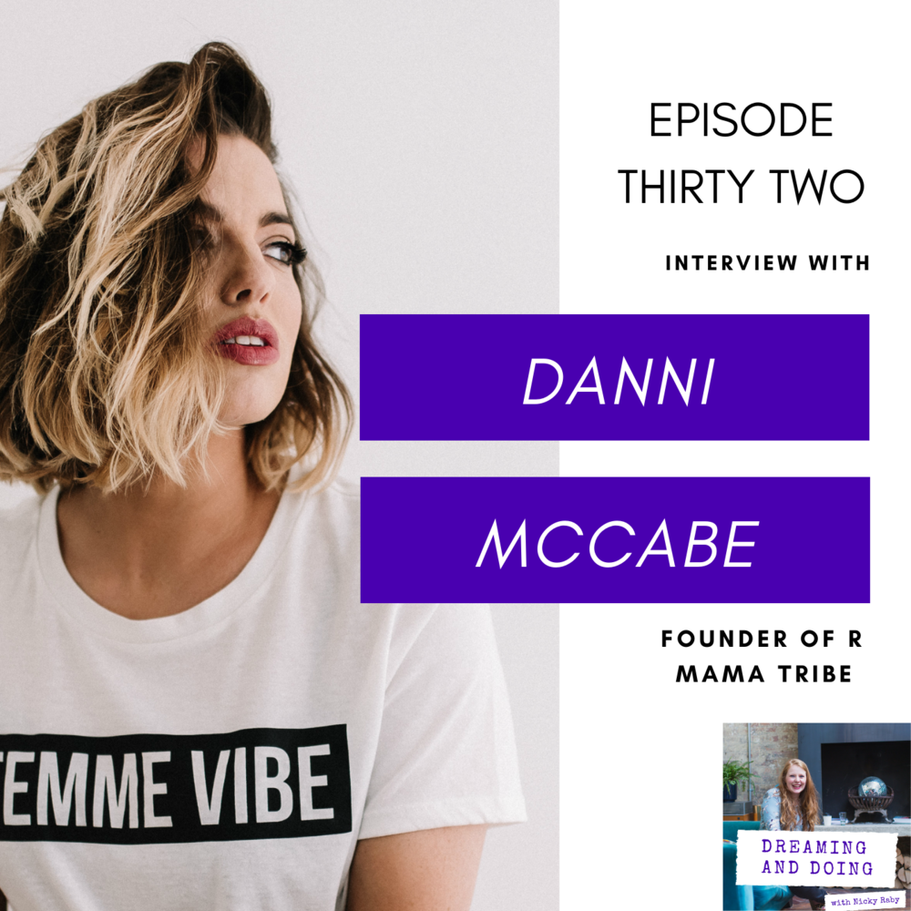 Episode Thirty Two: Danni MaCabe