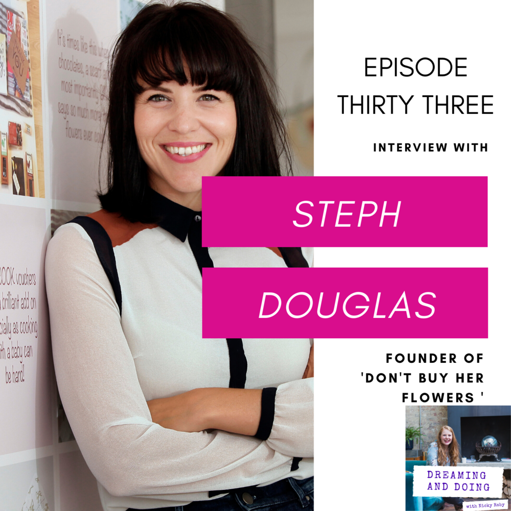 Episode Thirty Three: Steph Douglas