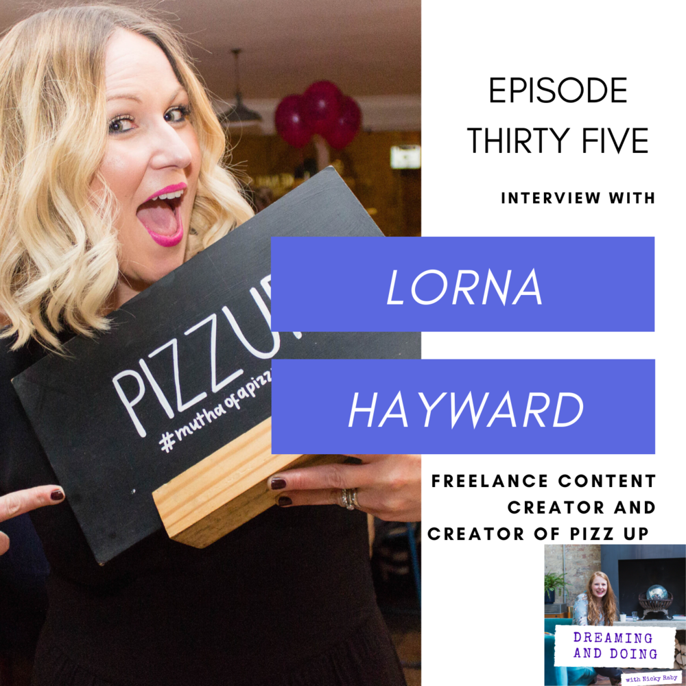 Episode Thirty Five: Lorna Hayward