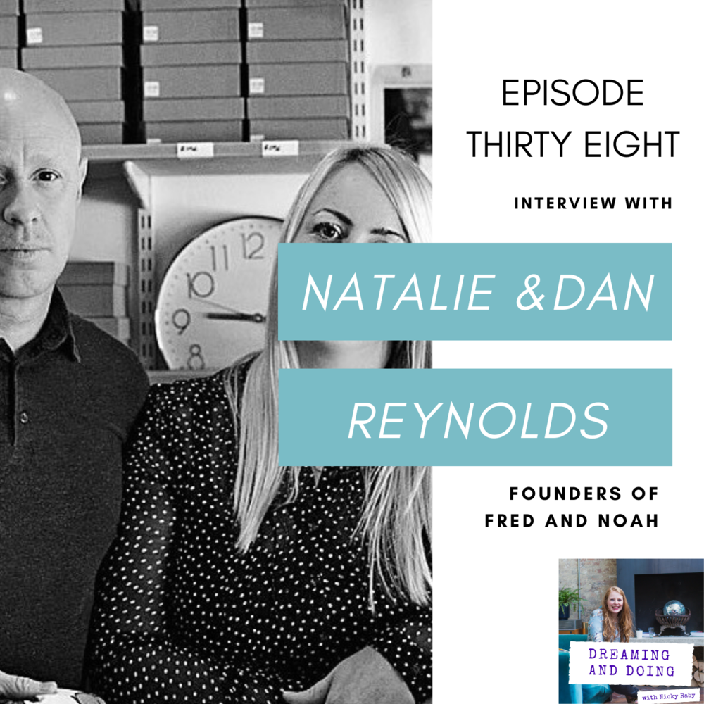 Episode Thirty Eight: Natalie and Dan Reynolds