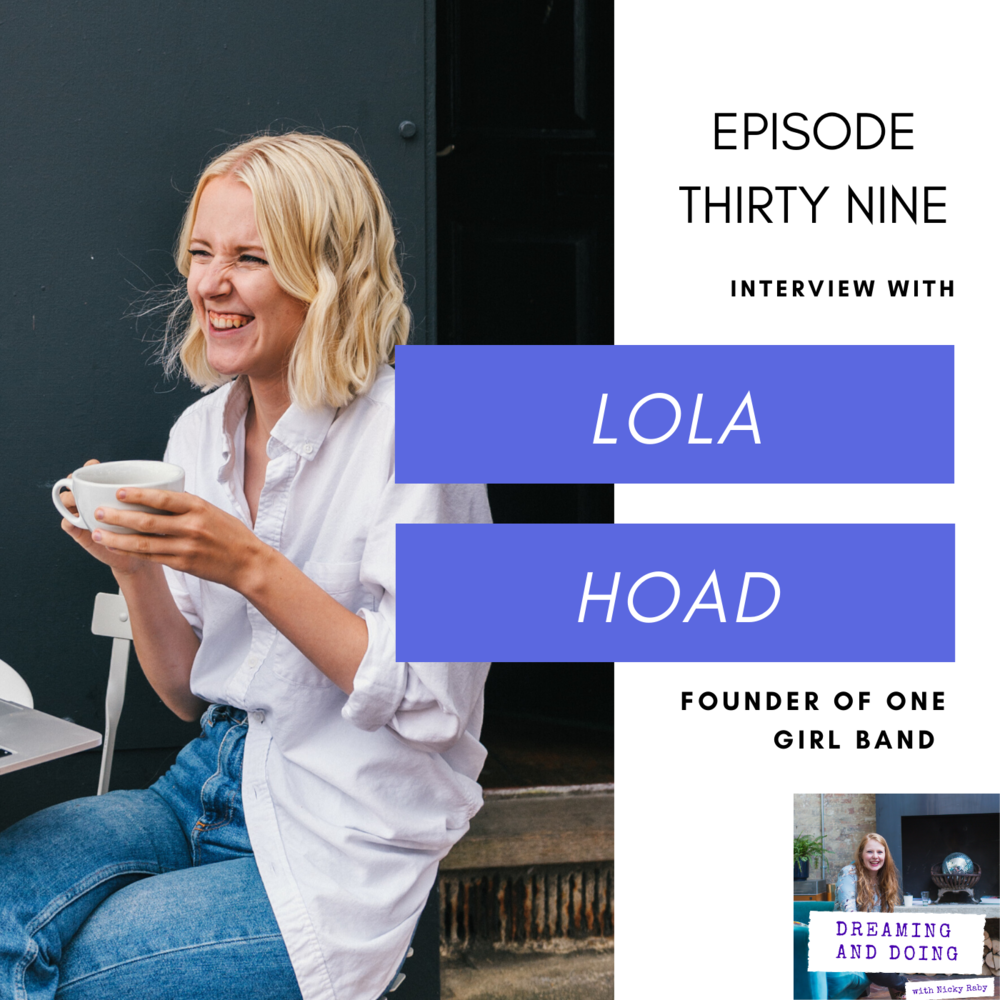 Episode Thirty Nine: Lola Hoad