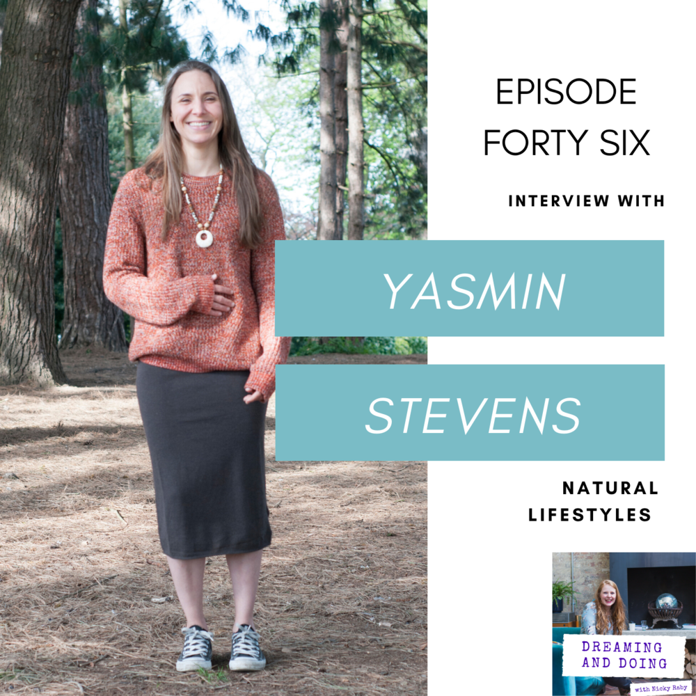 Episode Forty Six: Yasmin Stevens