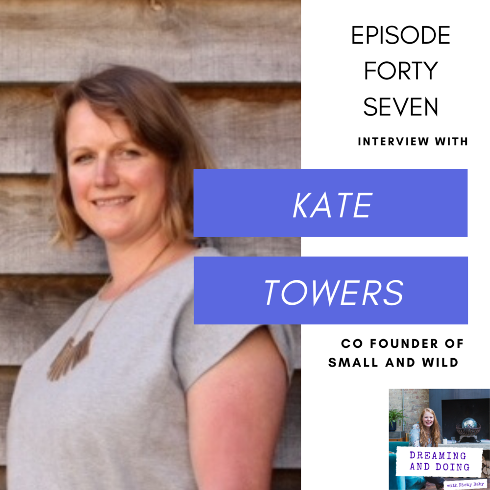 Episode Forty Seven: Kate Towers