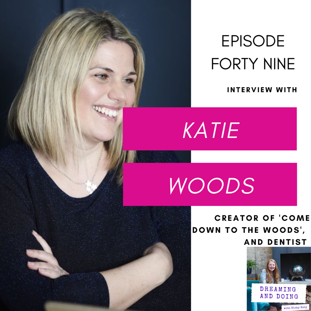 Episode Forty Nine: Katie Woods