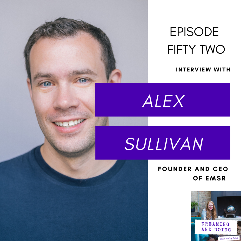 Episode Fifty Two: Alex Sullivan