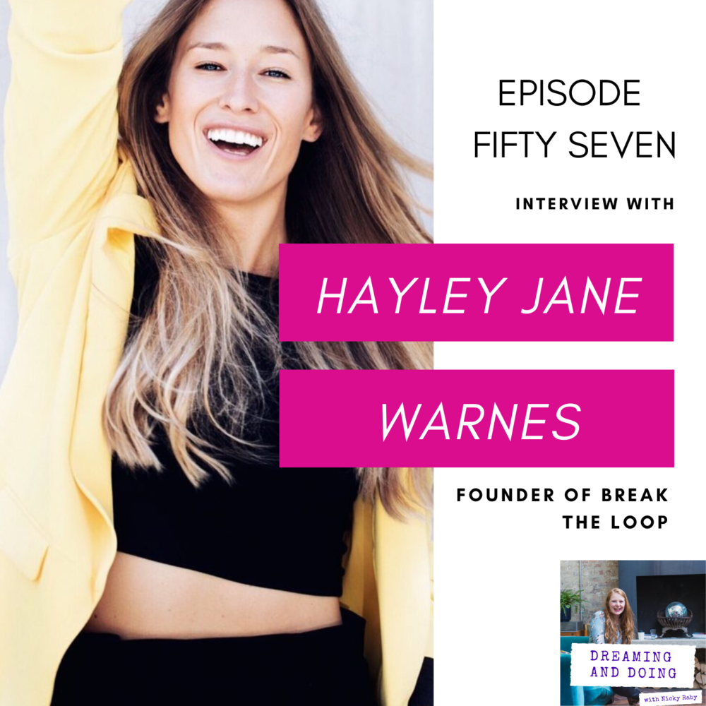 Episode Fifty Seven: Hayley Jane Warnes