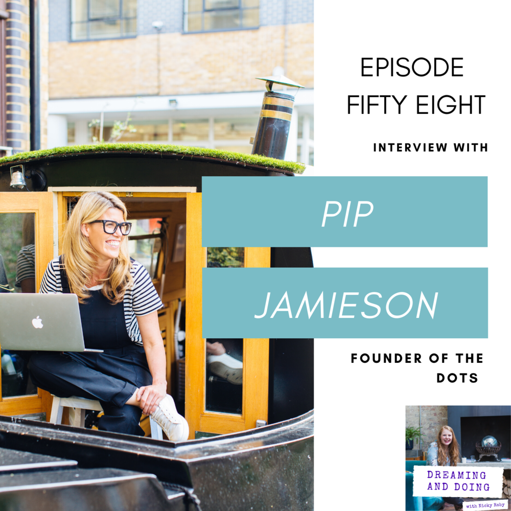 Episode Fifty Eight: Pip Jamieson