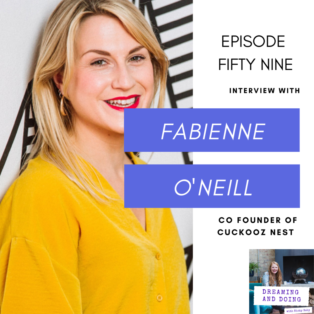 Episode Fifty Nine: Fabienne O Neill