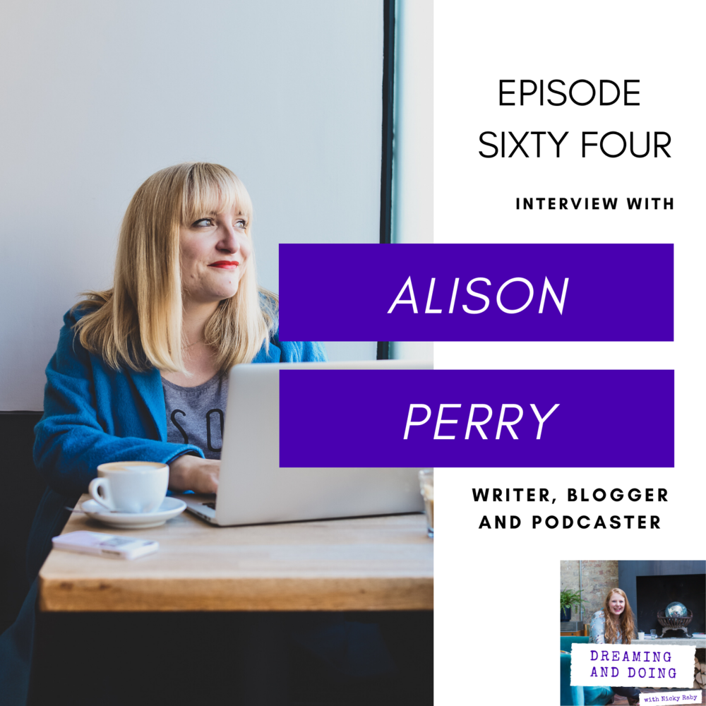 Episode Sixty Four: Alison Perry