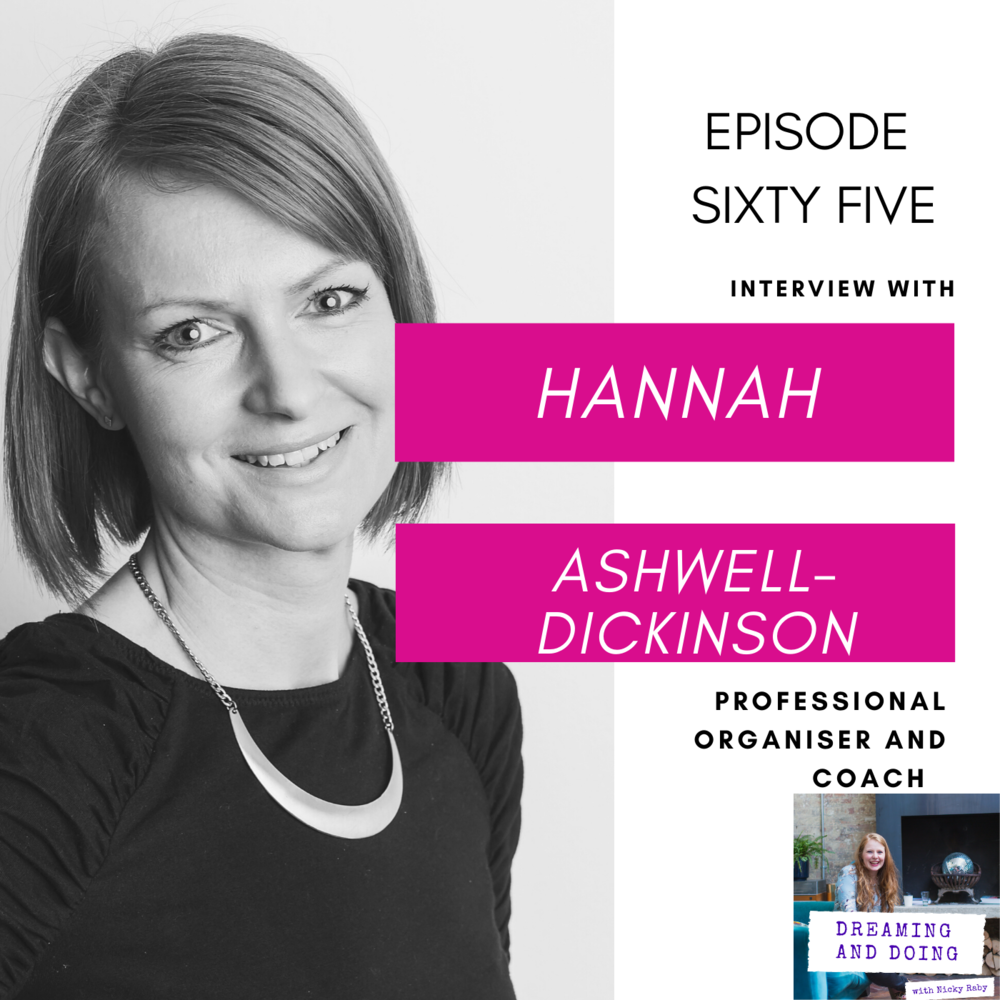Episode Sixty Five: Hannah Ashwell-Dickinson