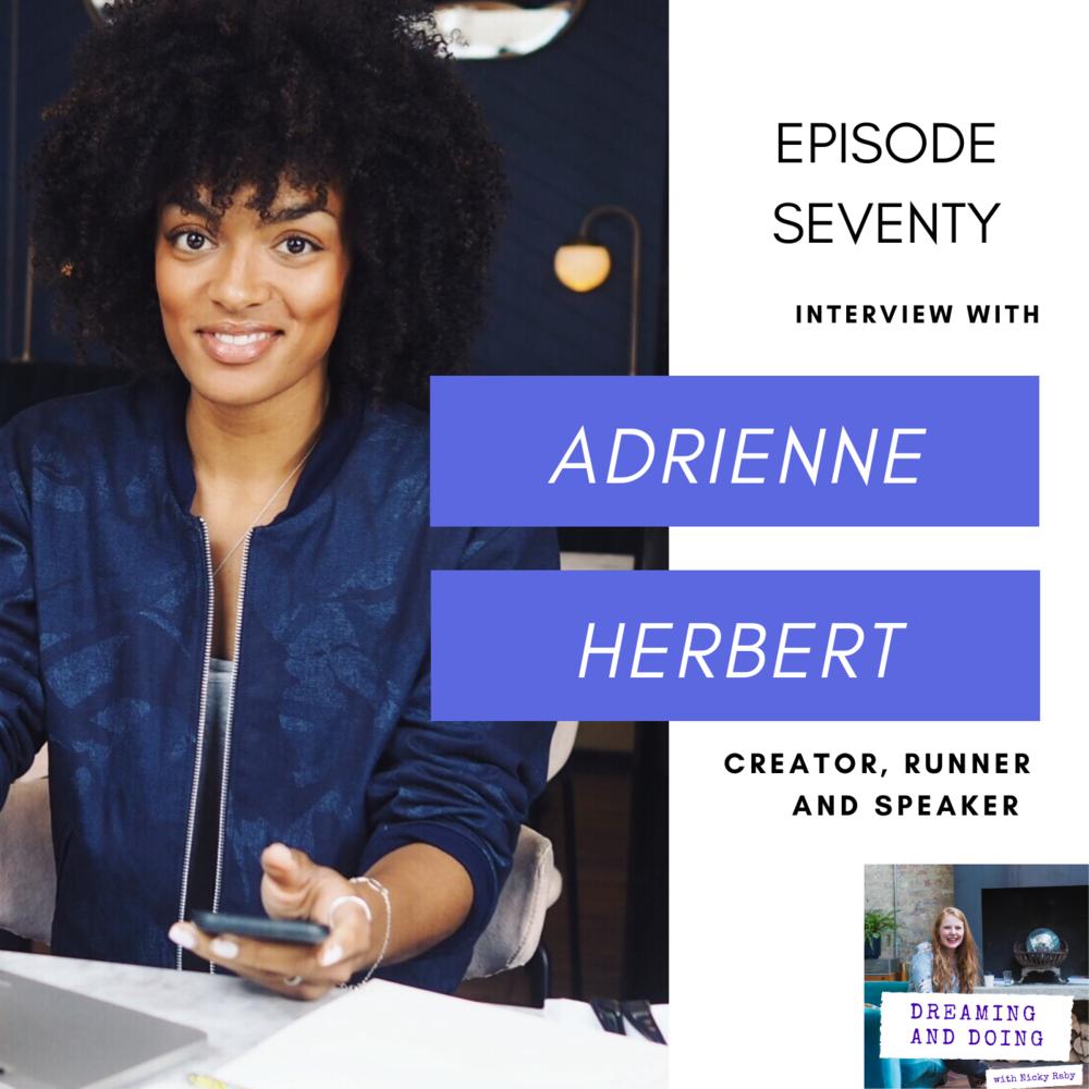 Episode Seventy: Adrienne Herbert