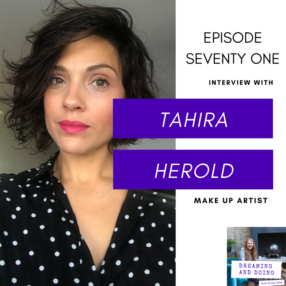 Episode Seventy One: Tahira Herold