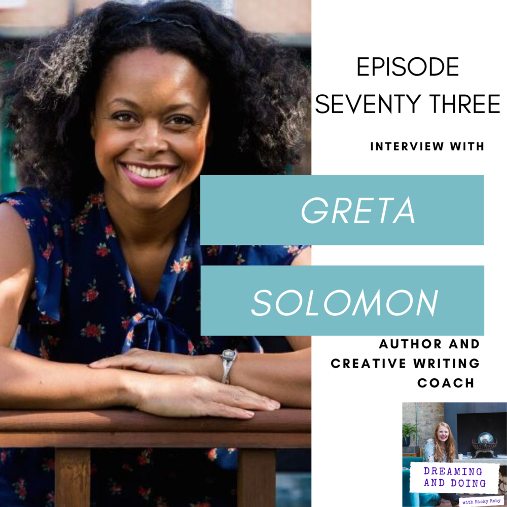 Episode Seventy Three: Greta Solomon