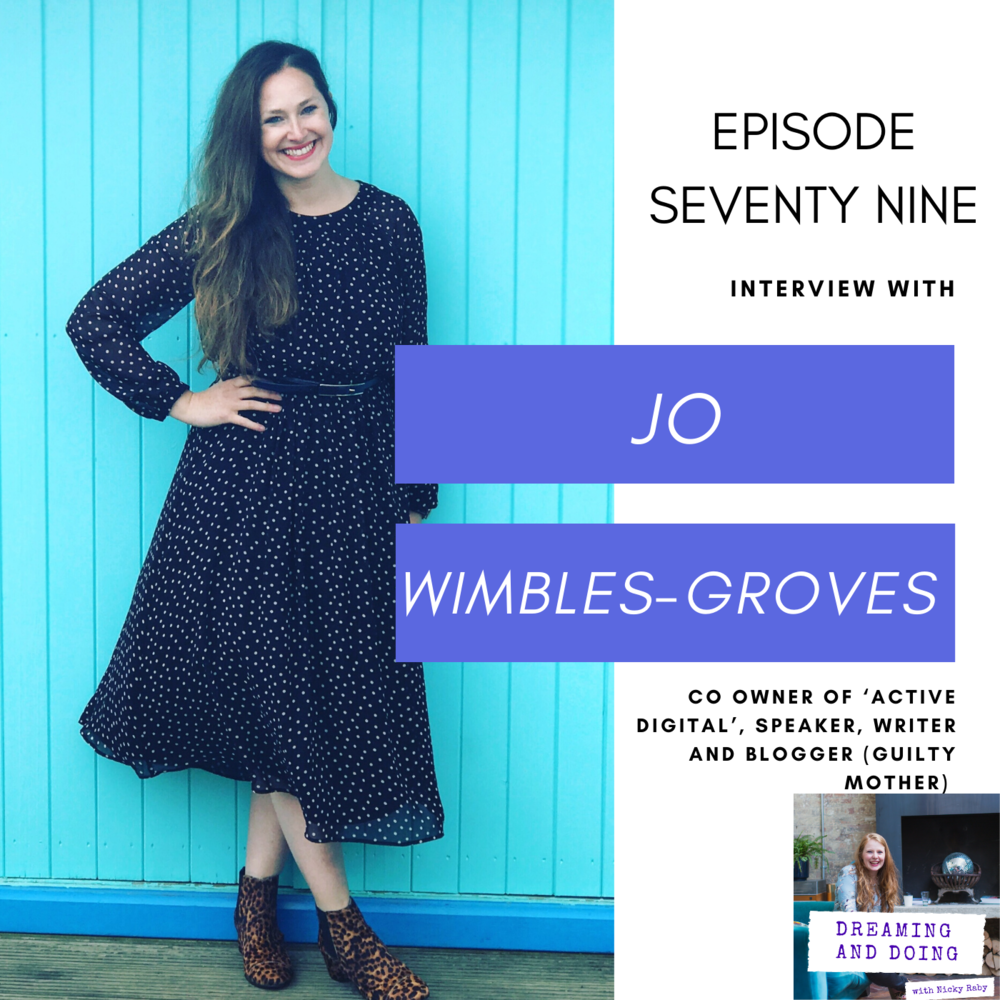 Episode Seventy Eight: Jo Wimble-Groves