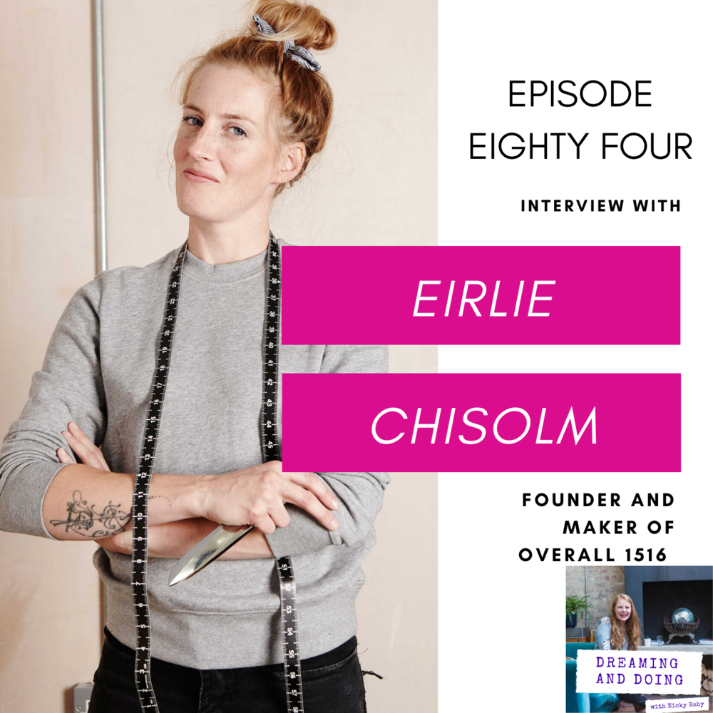 Episode Eighty Four: Eirlie Chisholm