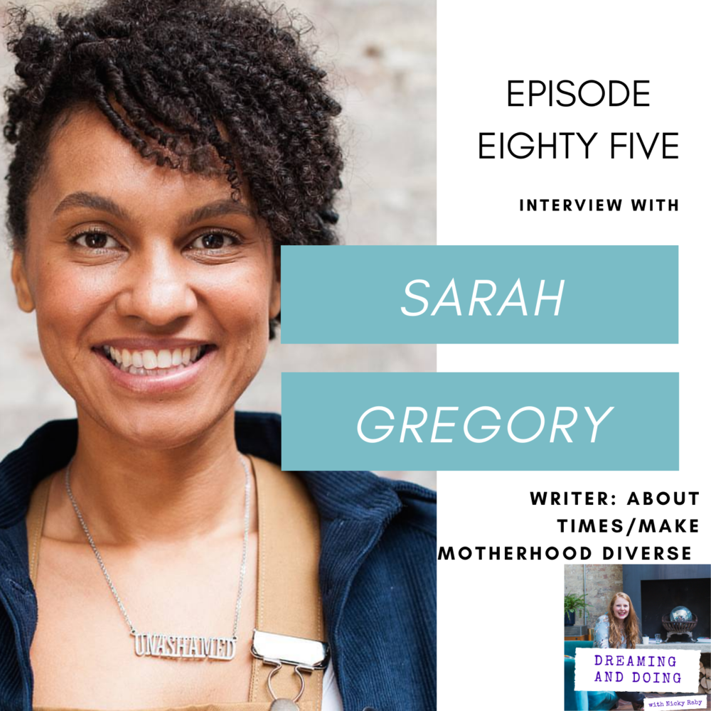 Episode Eighty Five: Sarah Gregory