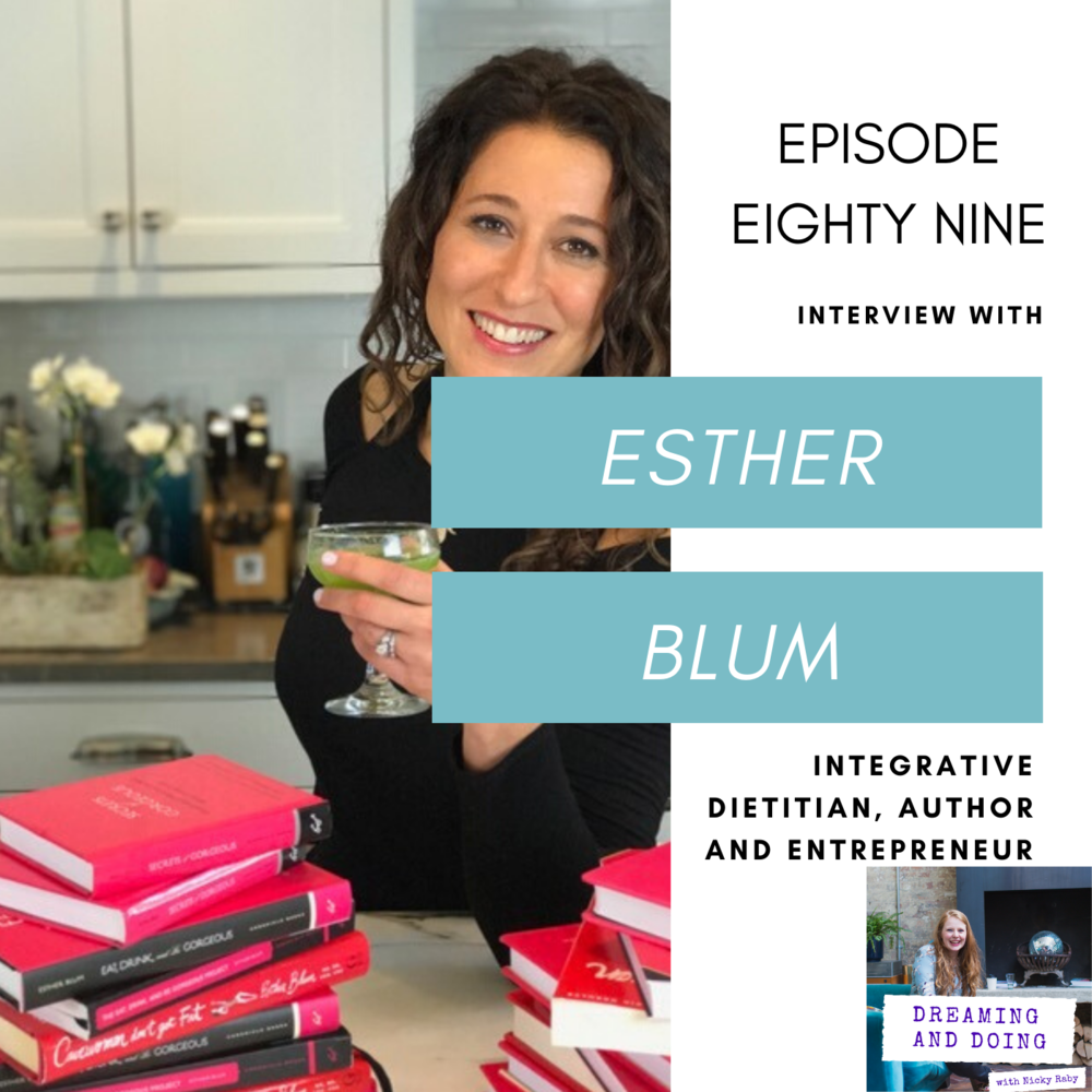 Episode Eighty Nine: Esther Blum
