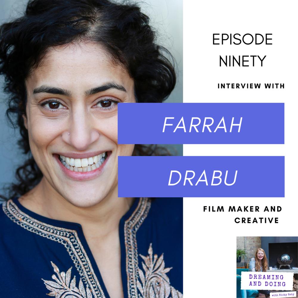 Episode Ninety: Farrah Drabu
