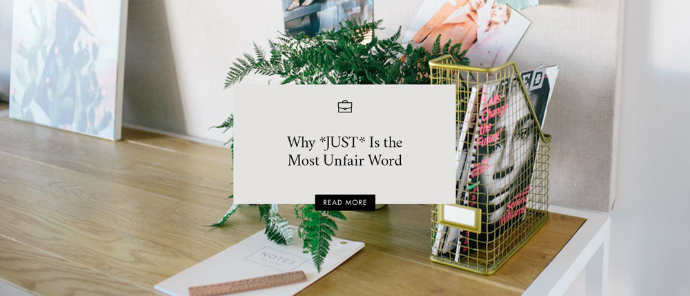 Why *JUST* Is the Most Unfair Word
