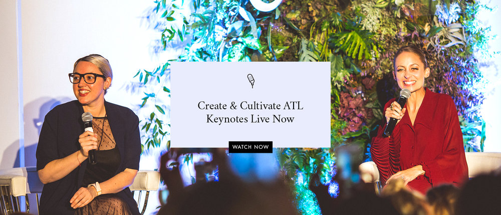 Watch all the Create & Cultivate ATL Keynotes now!