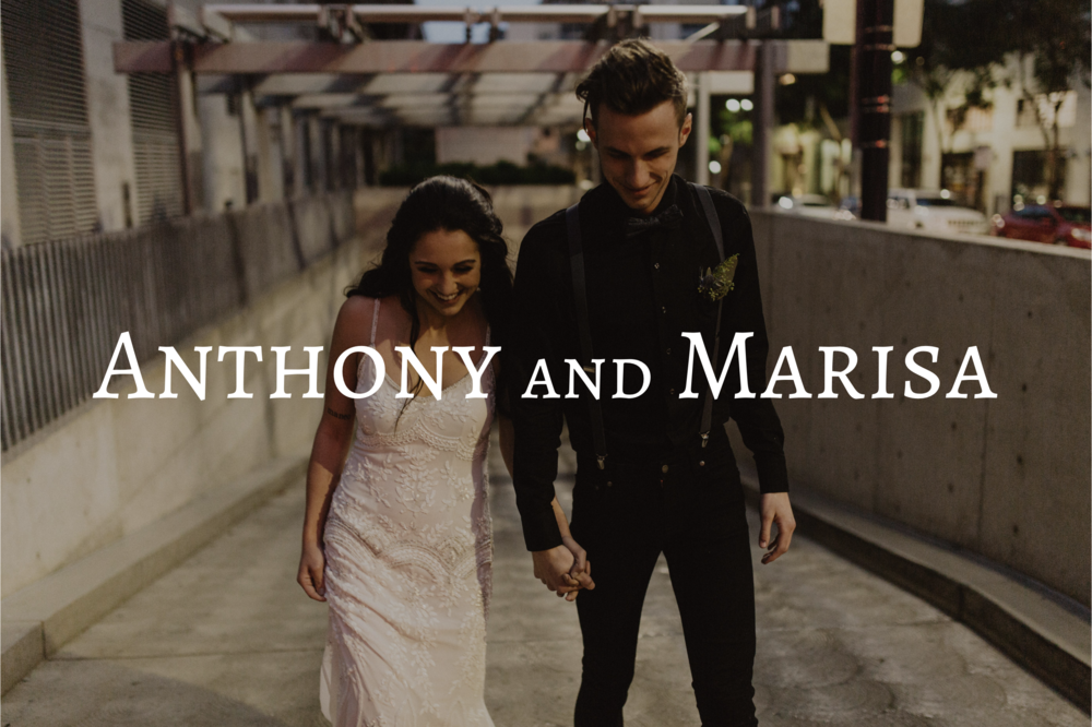 Anthony and Marisa
