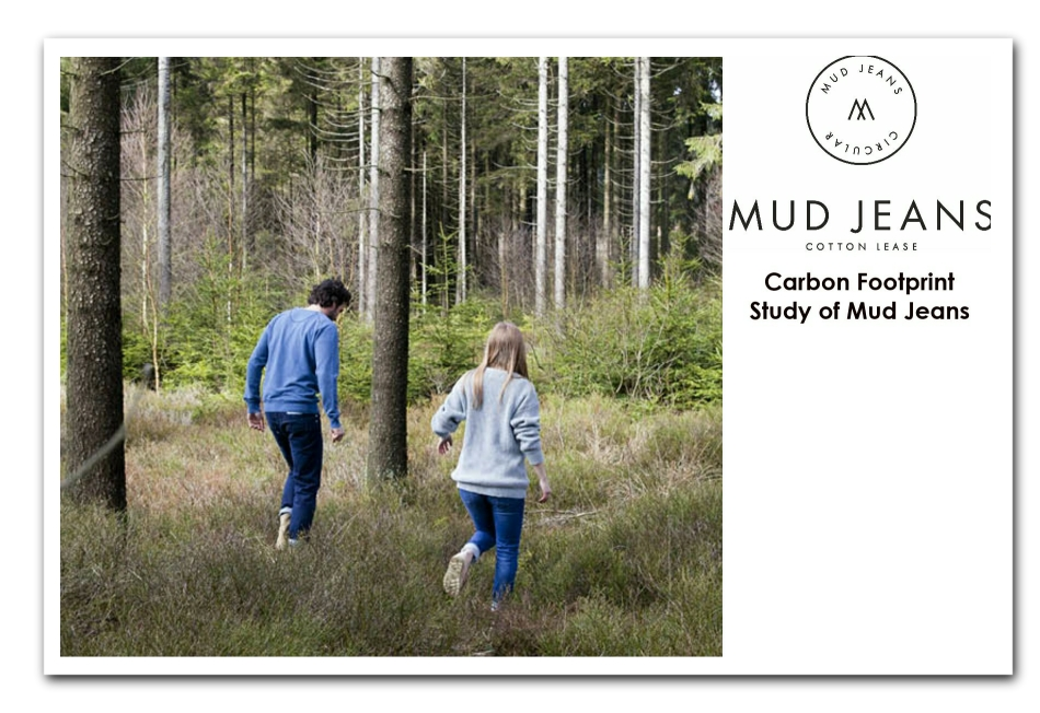 Click here to view the MUD Jeans Carbon Footprint Study