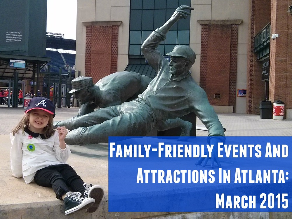 Discover the family-friendly side of Atlanta in March 2015 | Classic Mommy Blog
