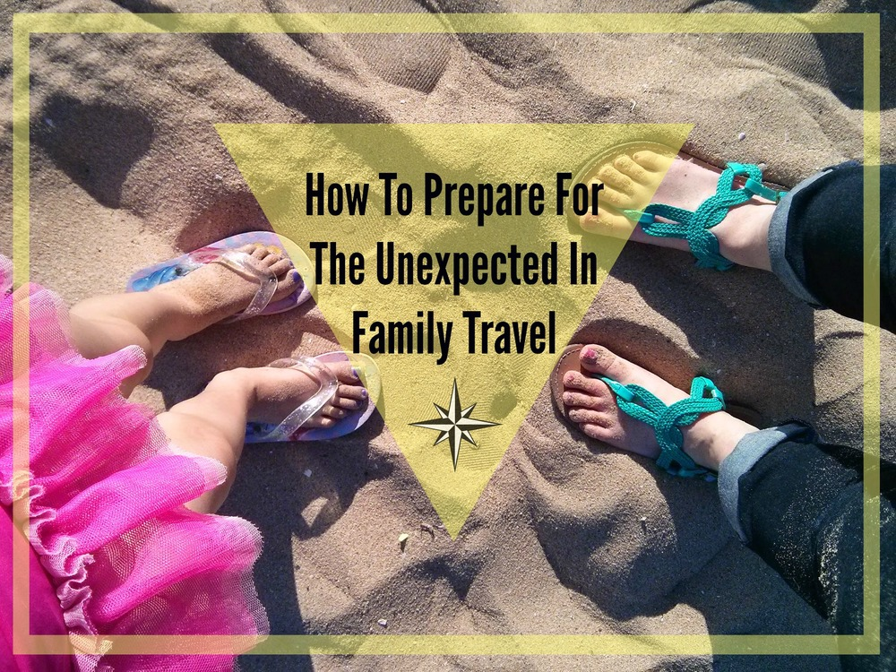 How to prepare for the unexpected in family travel | Tips from Atlanta Mom Blogger classicmommy.com