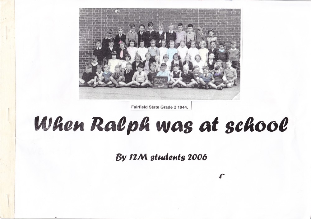 The front cover of an oral history project by Fairfield Primary School students. This was one of many projects in a five year history program I was involved in leading up to the 125th anniversary.