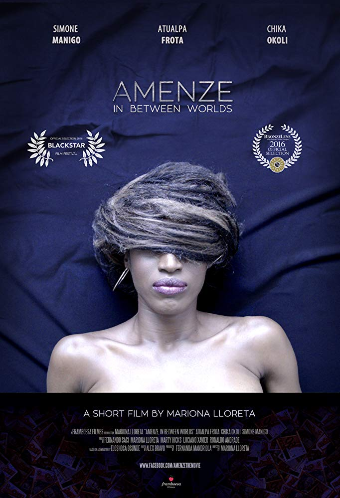 Amenze, In Between Worlds (2016)  directed by  Mariona Lloreta  music by Marty Hicks & Fernando Saci  short film USA/Brazil/Nigeria