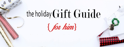 Holiday Gify Guide 2015 for him-01.jpg