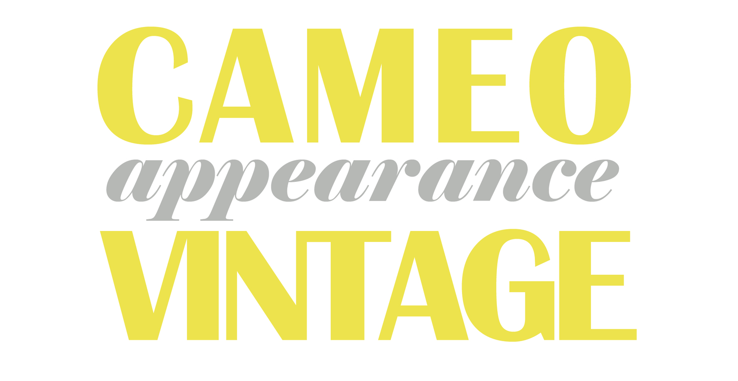 Cameo Appearance Vintage