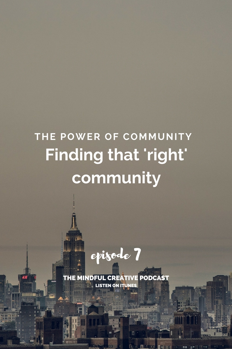 The Mindful Creative EP7: The Power of Community in Overcoming Loneliness with Natalie Franke. The Steps You Can Take To Find The Right Community. Click to listen.
