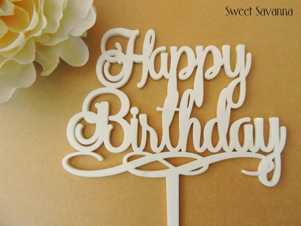 Happy Birthday Cake Topper Fancy Happy Birthday Cake
