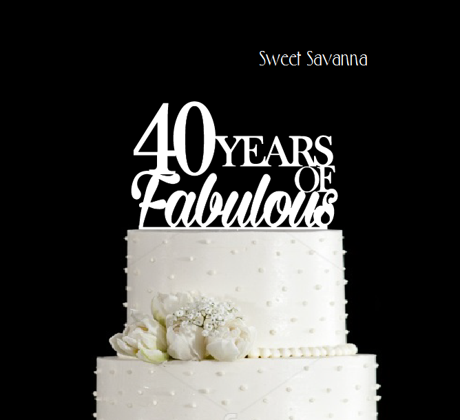 Birthday Cake Topper 40 Years of Fabulous Sweet Savanna Cookie