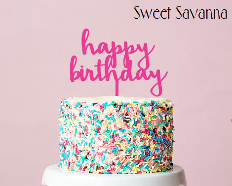 Happy Birthday Cake Topper N9 Sweet Savanna Cookie Cutters