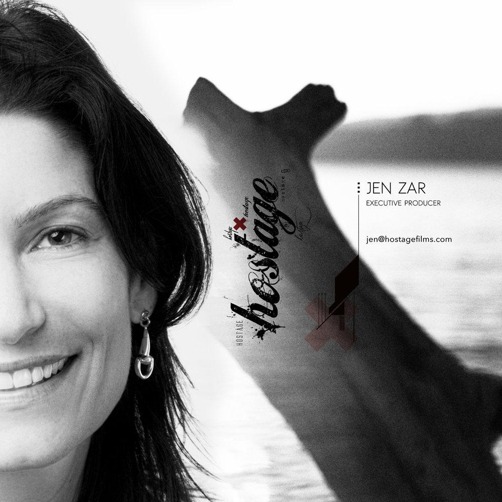 JEN ZAR   EXECUTIVE PRODUCER  917-705-4424   JEN@HOSTAGEFILMS.COM