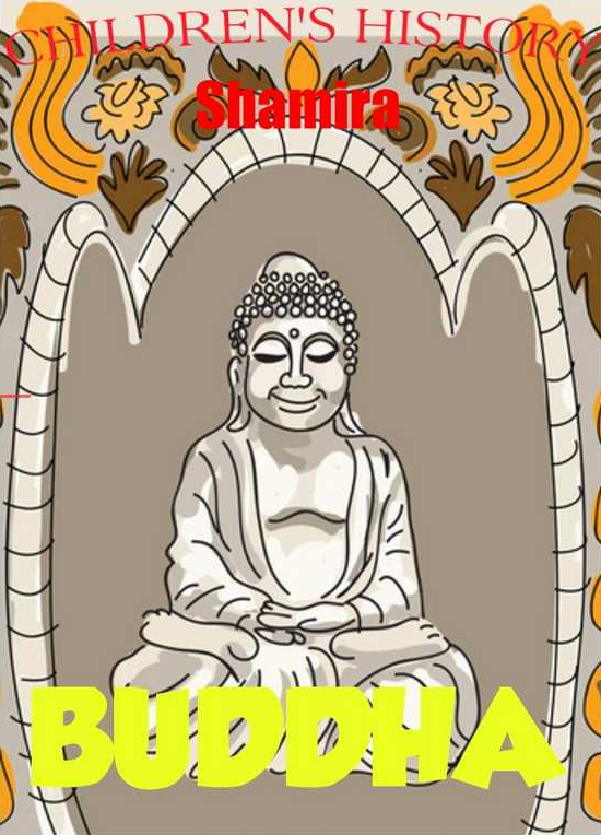 Amazon.com- Buddha (Children's History) eBook- Shamira- Kindle Store.png