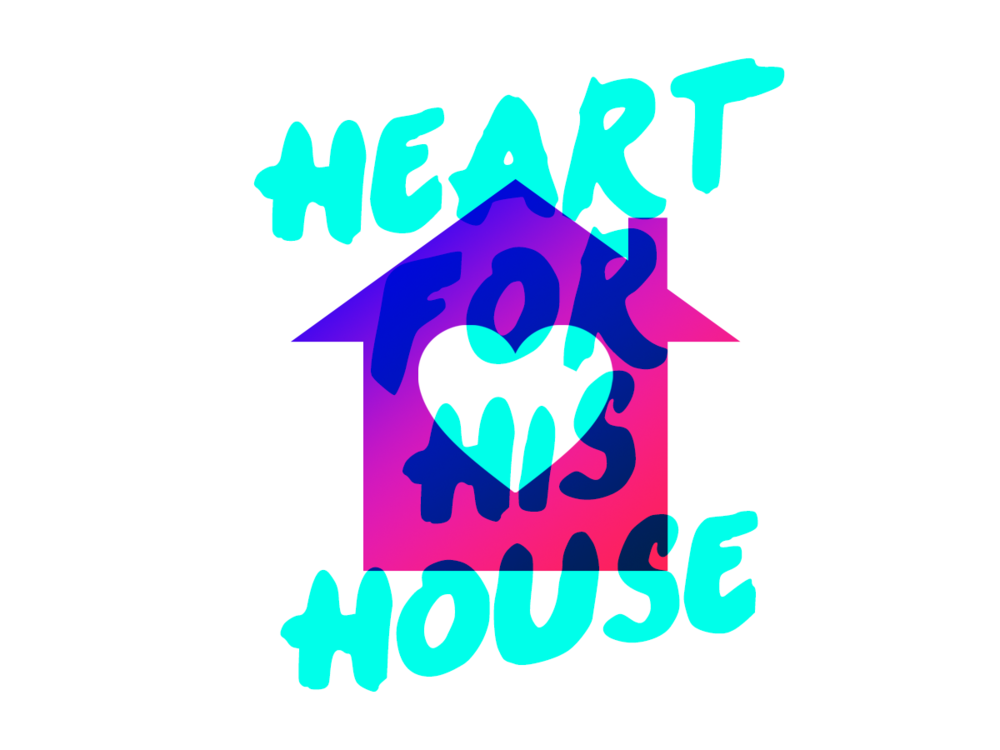Heart For His House.