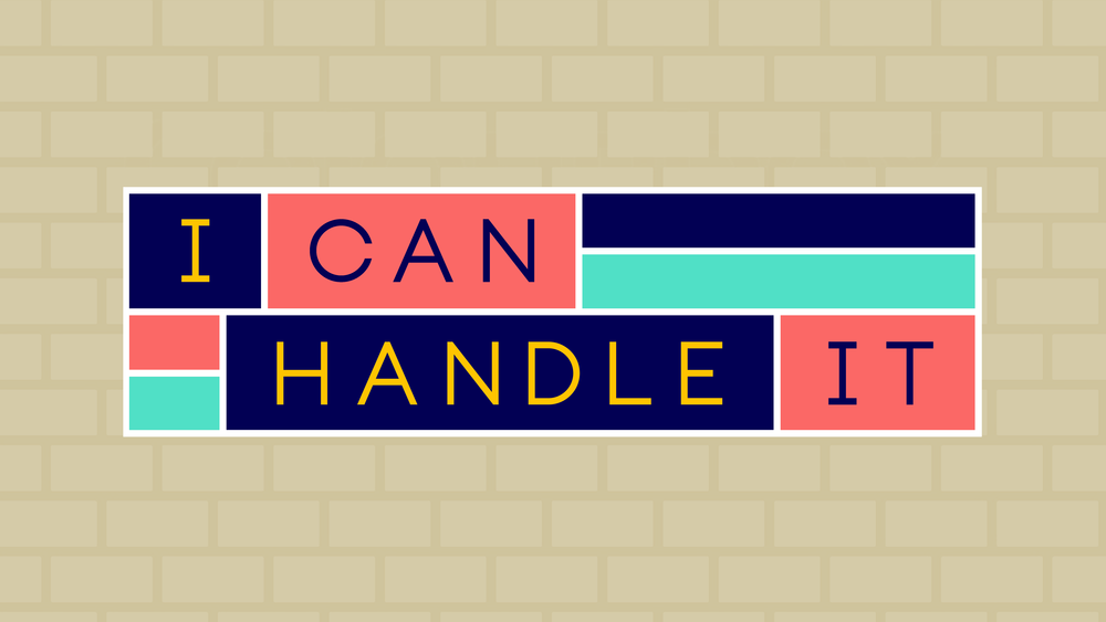 I CAN HANDLE IT-Look.png