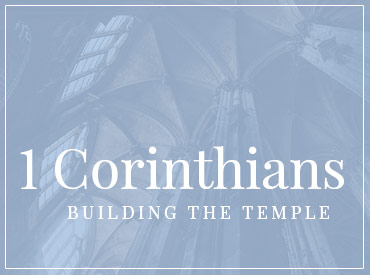 1 Corinthians - Our Current Series at West Toronto Baptist Church