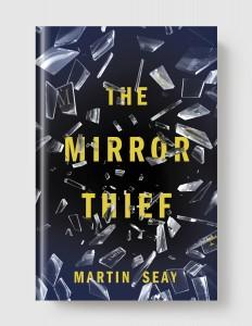 Martin Seay Mirror Thief Melville House
