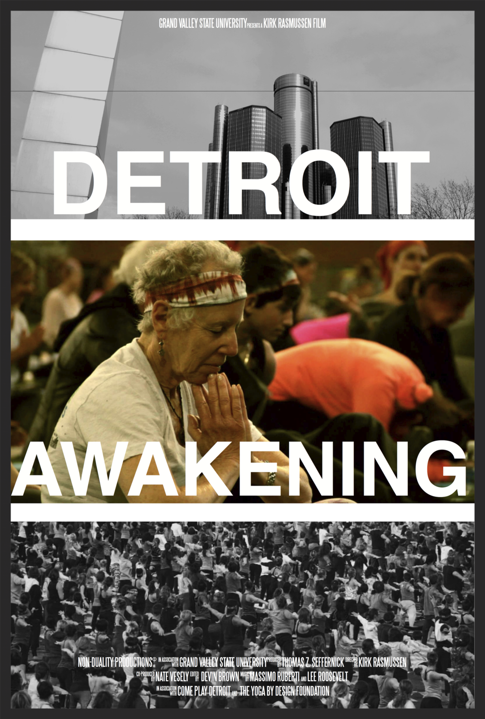 Detroit Awakening    is a film about the identity of Detroit, and the works of Individuals who redefine their city by setting a world-record Yoga Session at the iconic Ford Field Stadium. The film debut at the GVSU Showcase, 2014.