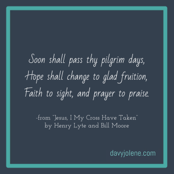 "Encouraging Passage from Hymn ""Jesus, I My Cross Have Taken"""